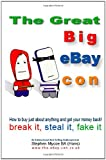 The Great Big Ebay Con, Stephen Mycoe, 0955853303