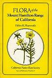 Flora of the Mount Hamilton Range of California, Sharsmith, Helen K., 0943460085