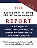 The-Mueller-Report-The-Full-Report-on-Donald-Trump-Collusion-and-Russian-Interference-in-the-Presidential-Elec