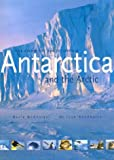 Antarctica and the Arctic, David McGonigal and Lynn Woodworth, 1552975452