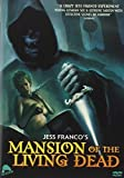Mansion Of The Living Dead by Lina Romay