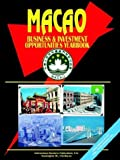 Macao Business and Investment Opportunit, Usa Ibp, 073978692X