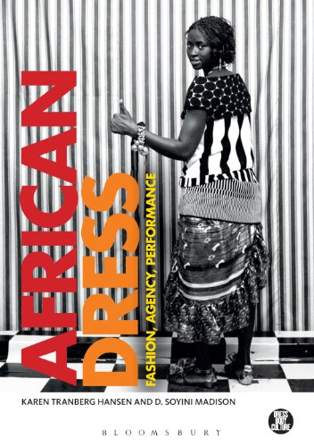 [African Dress: Fashion, Agency, Performance (Dress, Body, Culture)] (Performance Art Costumes)
