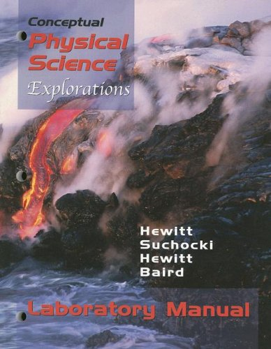 Conceptual Physical Science Explorations: Laboratory Manual