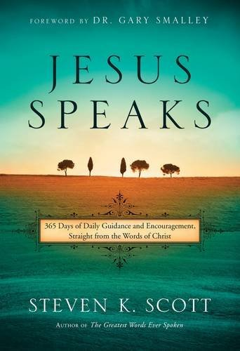 Jesus Speaks: 365 Days of Guidance and Encouragement, Straight from the Words of - Bible Quotes Jesus