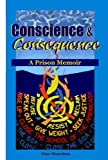 Conscience and Consequence, Clare Hanrahan, 0975884611