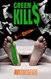 Green Kills: A Medical Thriller (Mystery & Murder)