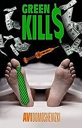 Green Kills: A Medical Thriller (Mystery & Murder)