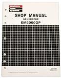 Honda EM6000 EM6000GP Generator Service Repair Shop Manual