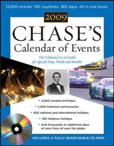 Chase's Calendar of Events 2009 (Book + CD-ROM): The Ulitmate Go-To Guide for Special Days, Weeks, and ()