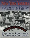 img - for New York Yankees: Seasons of Glory by William Hageman (2001-03-01) book / textbook / text book