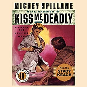 Kiss Me, Deadly Audiobook