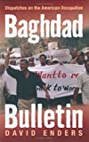 Baghdad Bulletin, David Enders, 0472114697