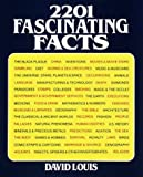 2201 Fascinating Facts, David Louis, 0517395746