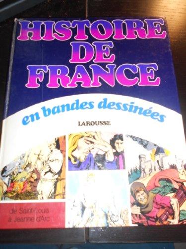 Histoire de France en bandes dessinées, Vol. 3: De Saint Louis à Jeanne D'Arc