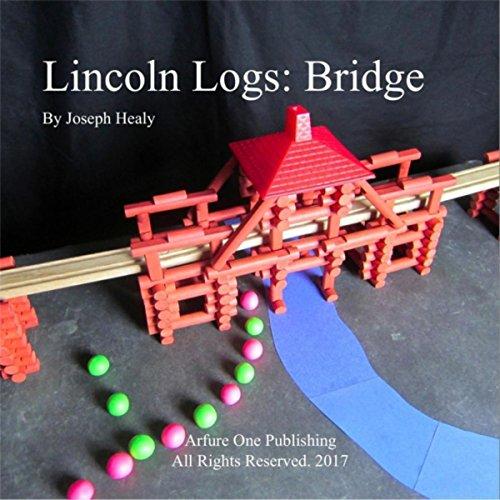 lincoln-logs-bridge
