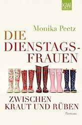 Die Dienstagsfrauen zwischen Kraut und Rüben: Roman