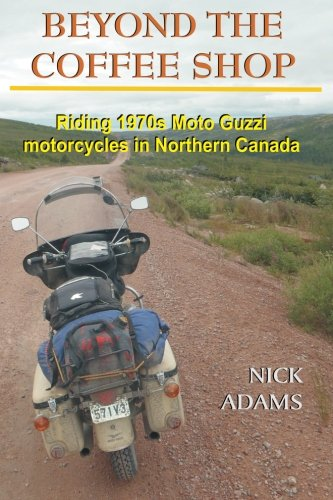 Beyond the Coffee Shop: Riding 1970s Moto Guzzis in Northern Canada
