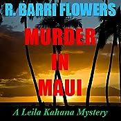 Murder in Maui (A Leila Kahana Mystery) | R. Barri Flowers
