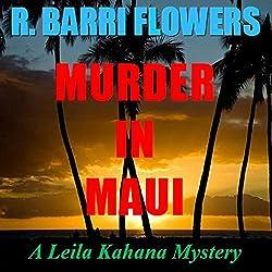 Murder in Maui (A Leila Kahana Mystery)
