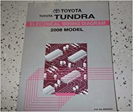 2008 Toyota TUNDRA Electrical WIRING Diagram Service Shop ...