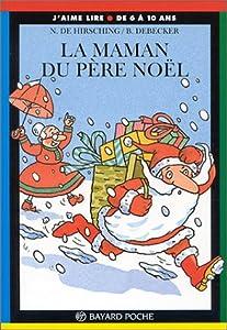 """Afficher """"Maman du Père Noël (La)"""""""