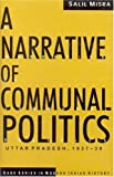 img - for A Narrative of Communal Politics (SAGE Series in Modern Indian History) book / textbook / text book