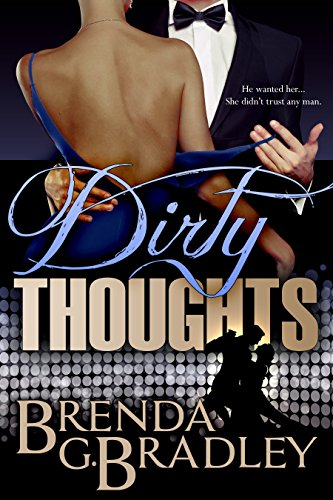 Dirty Thoughts: A Romantic Comedy