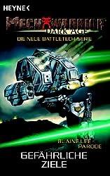 Mechwarrior Dark Age 14: Gefährliche Ziele