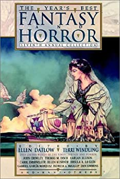 The Year's Best Fantasy and Horror: Seventh Annual Collection 0312111029 Book Cover