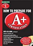 How to Prepare for A+ Certification, Brendan Simpson, 0764174495