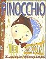 Pinocchio, le garçon : Ou Incognito à Collodi par Smith