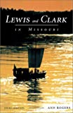 img - for Lewis and Clark in Missouri book / textbook / text book