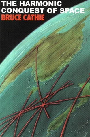 The Harmonic Conquest of Space (Lost Science Series)