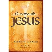 O Nome de Jesus: Edição Legado