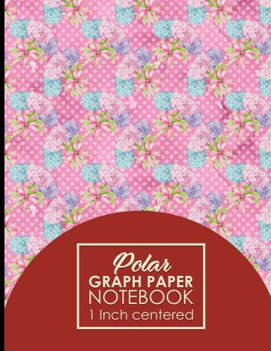 """Download Polar Graph Paper Notebook: 1 Inch Centered: Polar Coordinates, Polar Sketchbook, Hydrangea Flower Cover, 8.5"""" x 11"""", 100 pages (Volume 78) pdf"""