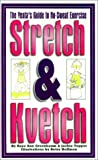 Stretch and Kvetch, Raye Ann Greenbaum and Jackie Tepper, 1588200671