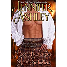 Alec Mackenzie's Art of Seduction: Mackenzies (Mackenzies Series Book 9)