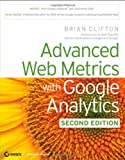 Advanced Web Metrics with Google Analytics, Brian Clifton, 0470562315