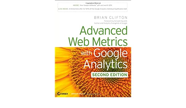 Advanced Web Metrics with Google Analytics: Amazon.es: Brian Clifton: Libros en idiomas extranjeros