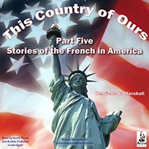 This Country of Ours, Part 5 Audiobook