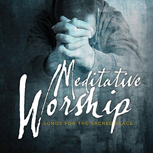 Meditative Worship