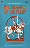 img - for The Romance of Chivalry (Newcastle Mythology Library Vol. 2) book / textbook / text book