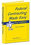 Federal Contracting Made Easy, Stanberry, Scott A., 1567261507