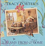 Tracy Porter's Dreams from Home, Tracy Porter and Deborah Pacini-Hernandez, 0836267737