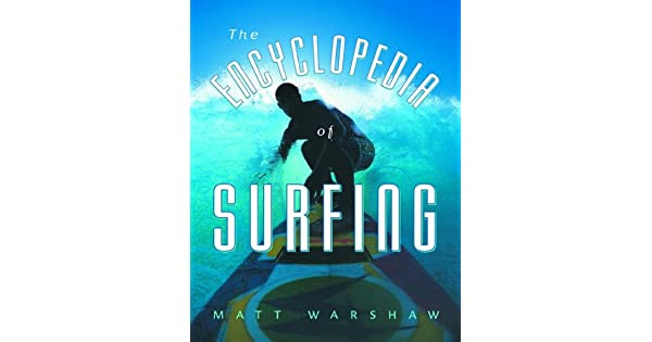 Amazon.com: La Enciclopedia de surf por Matt warshaw (2003 ...