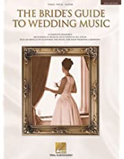 The Bride's Guide to Wedding Music: A Complete Resource