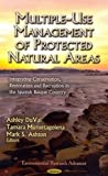 Multiple-Use Management of Protected Natural Areas, Ashley DuVal and Mark S. Ashton, 1619423286
