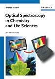 img - for Optical Spectroscopy in Chemistry and Life Sciences: An Introduction book / textbook / text book