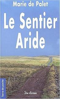 Le sentier aride, Palet, Marie de